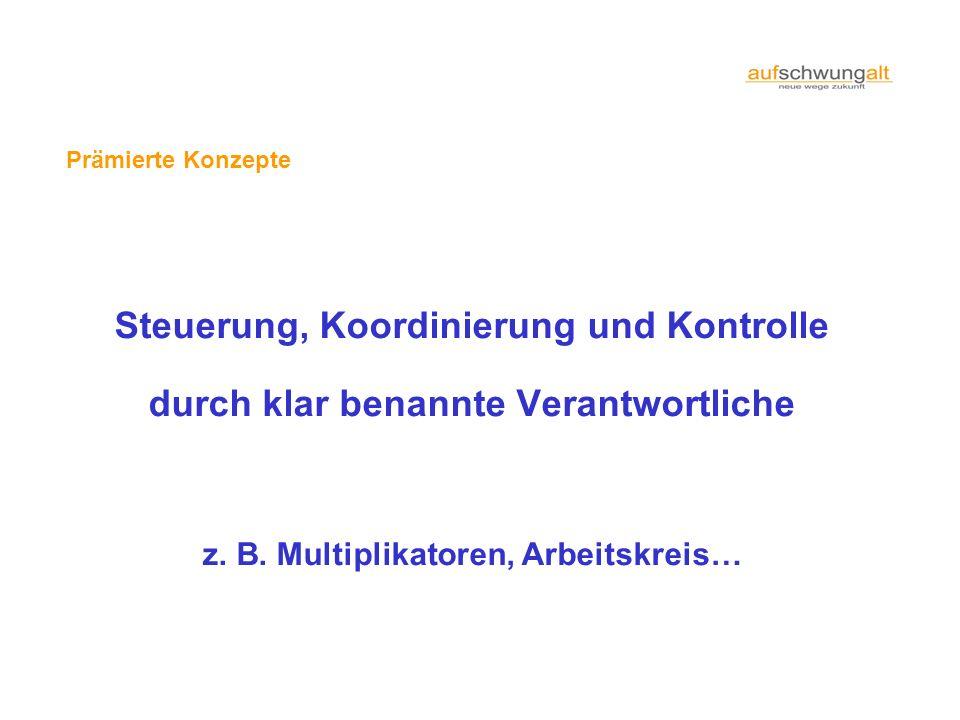 z. B. Multiplikatoren, Arbeitskreis…