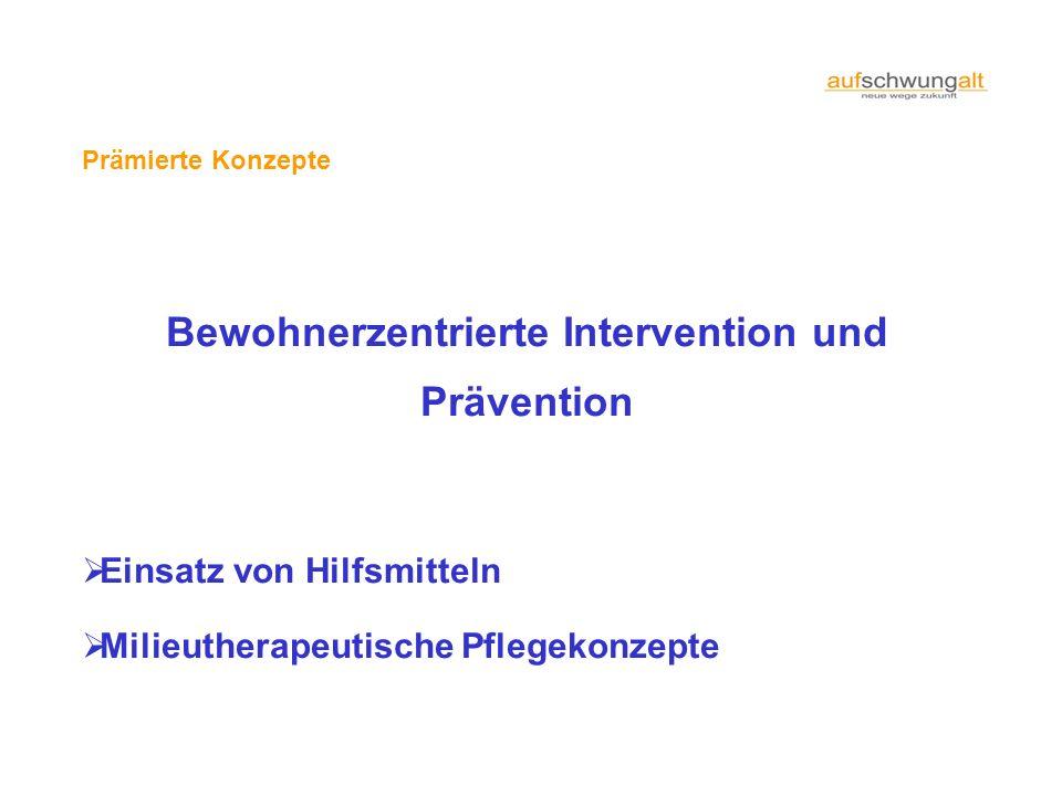 Bewohnerzentrierte Intervention und Prävention