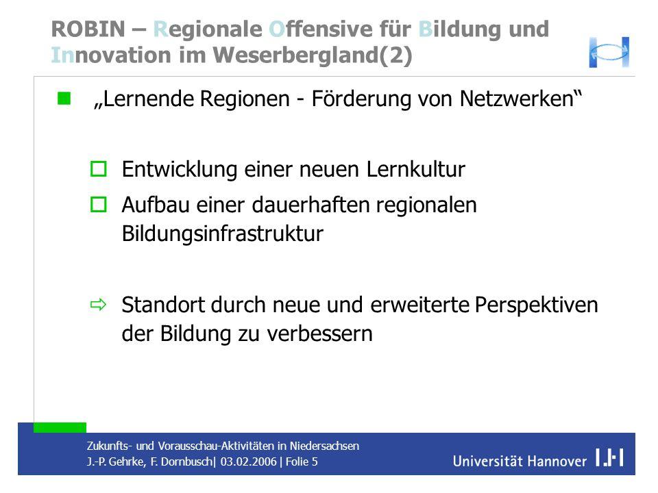 ROBIN – Regionale Offensive für Bildung und Innovation im Weserbergland(2)