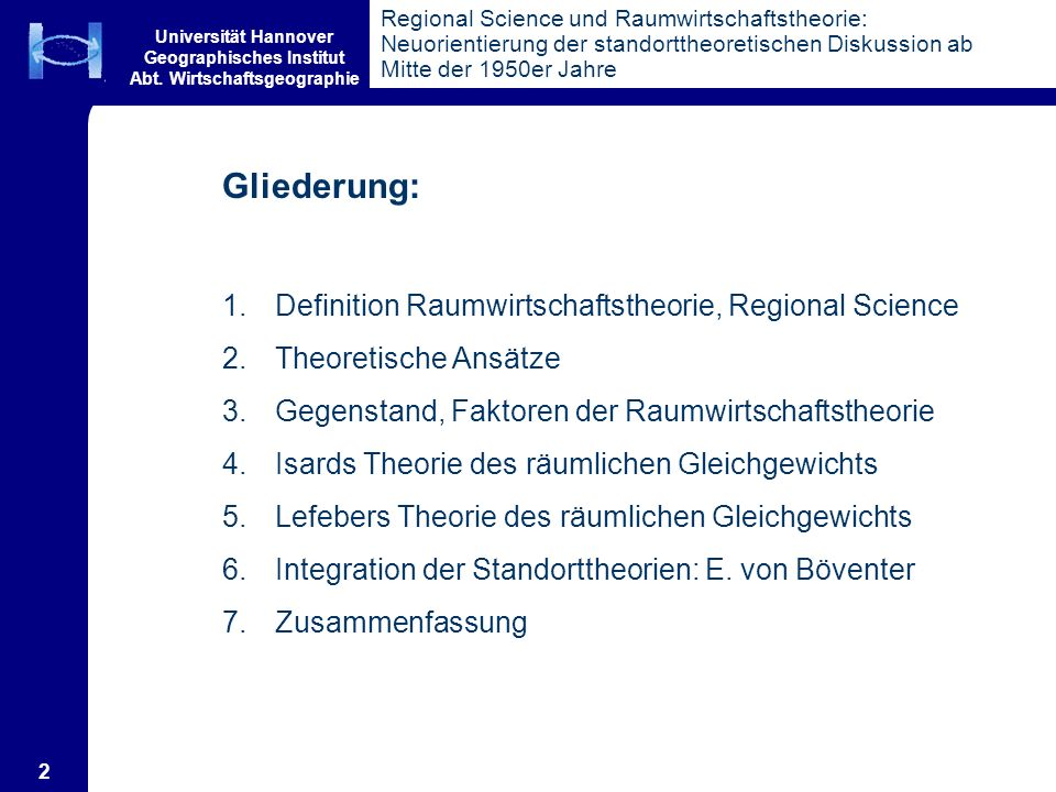 Gliederung: Definition Raumwirtschaftstheorie, Regional Science