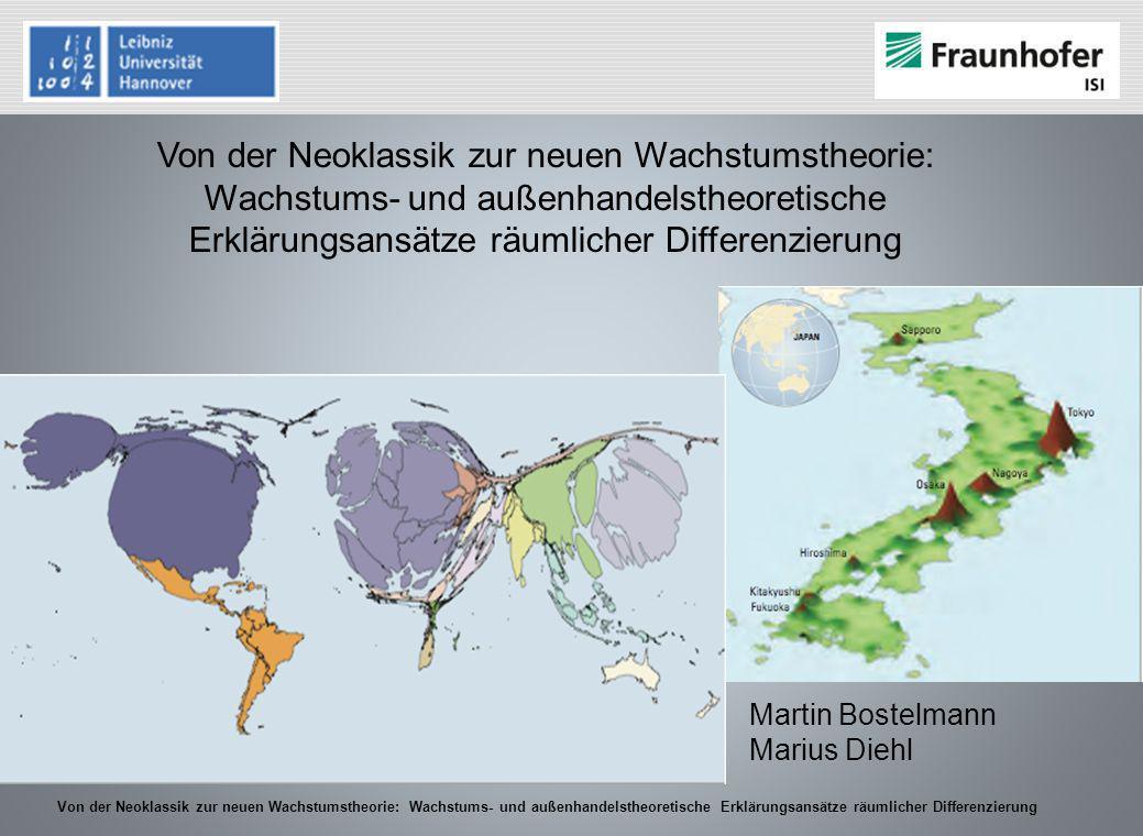 Von der Neoklassik zur neuen Wachstumstheorie: Wachstums- und außenhandelstheoretische Erklärungsansätze räumlicher Differenzierung