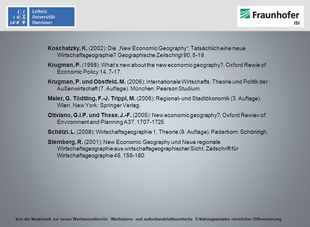 """Koschatzky, K. (2002): Die """"New Economic Geography : Tatsächlich eine neue Wirtschaftsgeographie."""