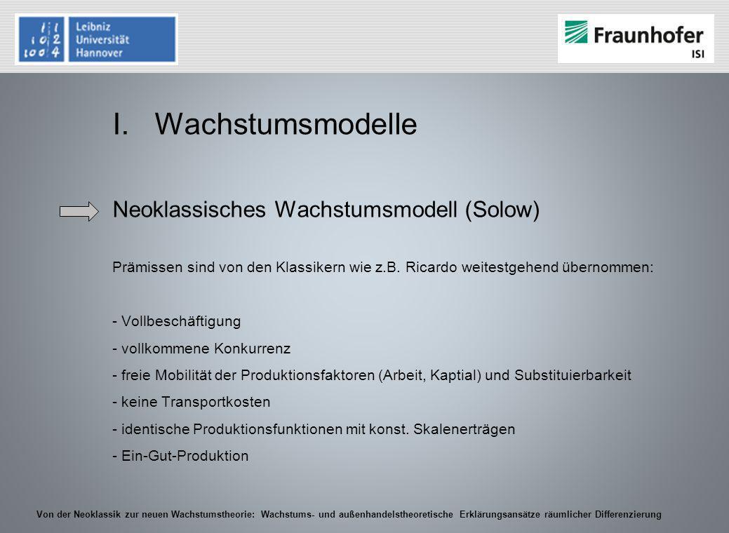 Wachstumsmodelle Neoklassisches Wachstumsmodell (Solow)
