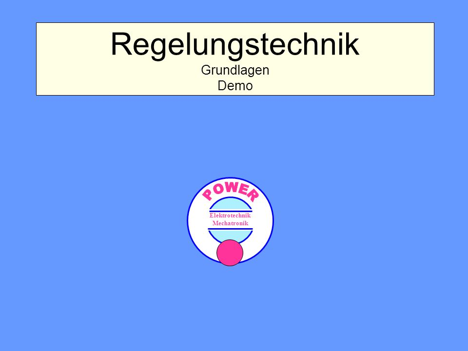 Regelungstechnik Grundlagen Demo
