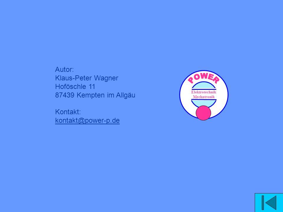 Autor: Klaus-Peter Wagner Hoföschle 11 87439 Kempten im Allgäu Kontakt: kontakt@power-p.de