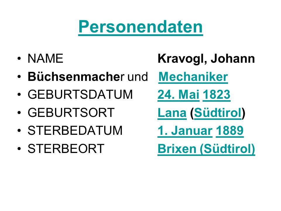 Personendaten NAME Kravogl, Johann Büchsenmacher und Mechaniker