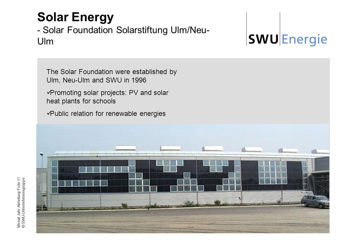 Solar Energy - Solar Foundation Solarstiftung Ulm/Neu-Ulm