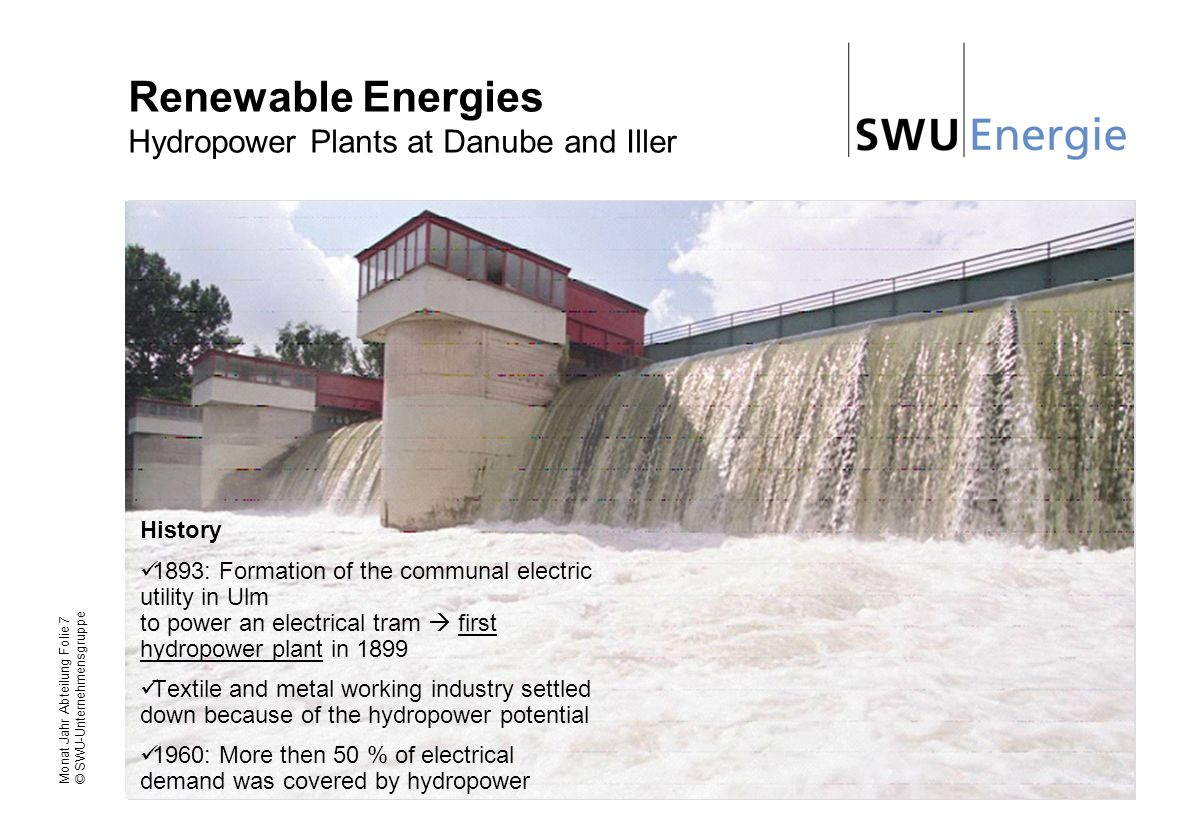 Renewable Energies Hydropower Plants at Danube and Iller