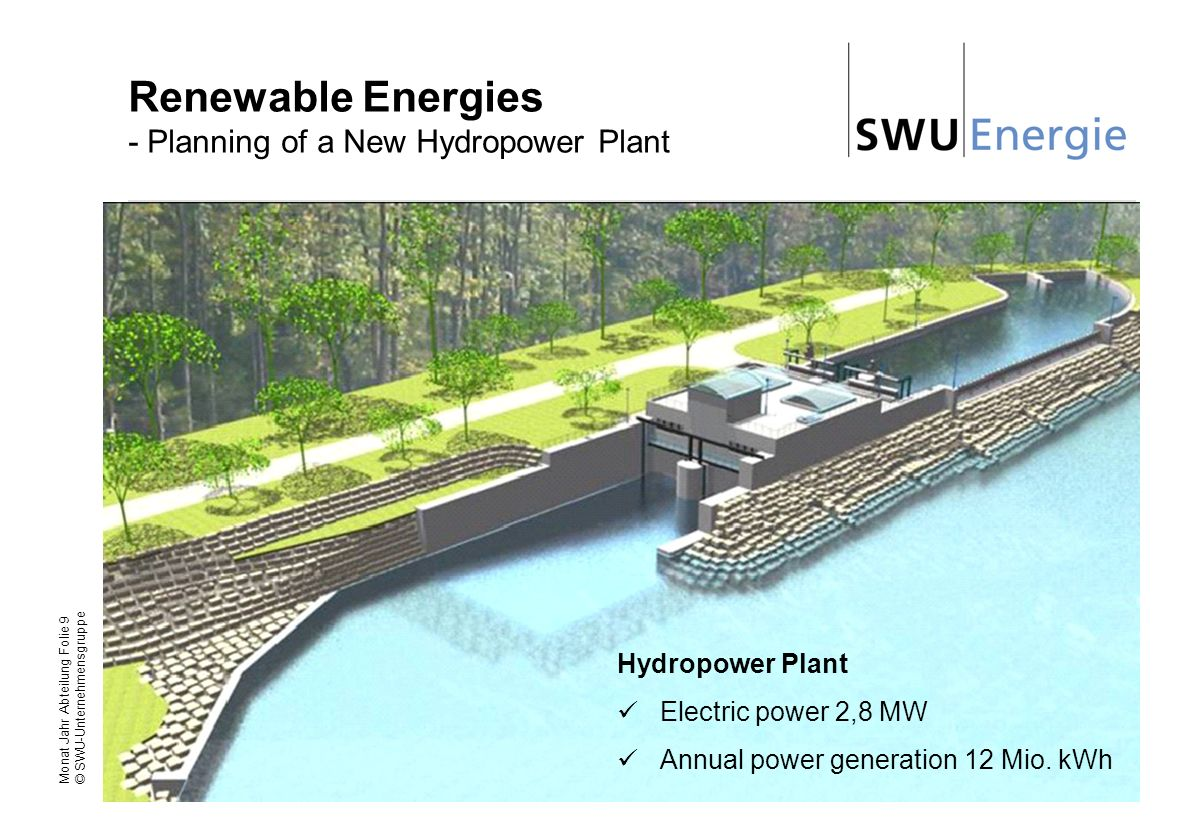 Renewable Energies - Planning of a New Hydropower Plant