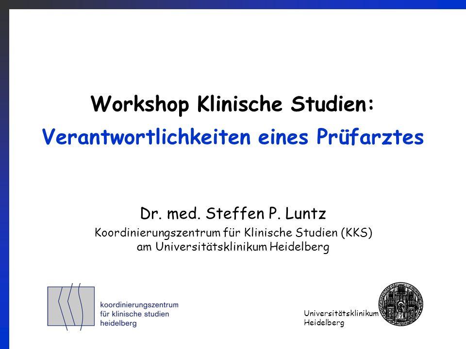 Workshop Klinische Studien: Verantwortlichkeiten eines Prüfarztes
