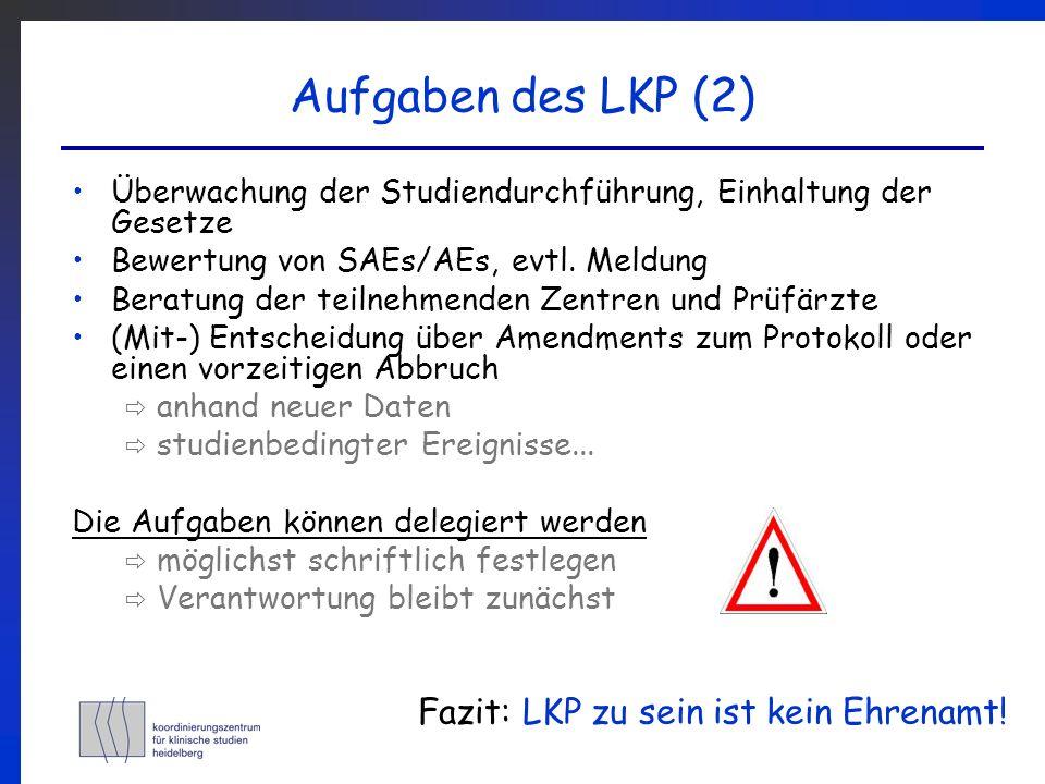 Aufgaben des LKP (2) Fazit: LKP zu sein ist kein Ehrenamt!