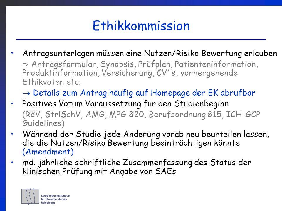 Ethikkommission Antragsunterlagen müssen eine Nutzen/Risiko Bewertung erlauben.