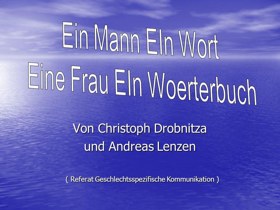 Von Christoph Drobnitza und Andreas Lenzen