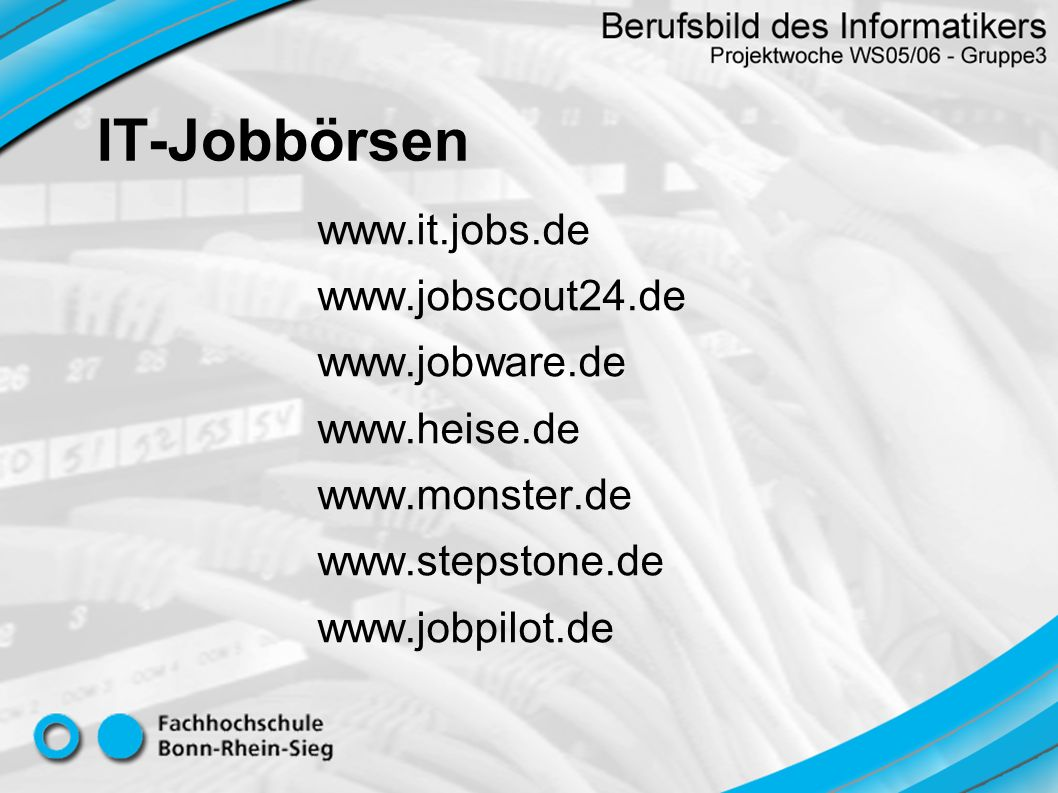 IT-Jobbörsen www.it.jobs.de www.jobscout24.de www.jobware.de