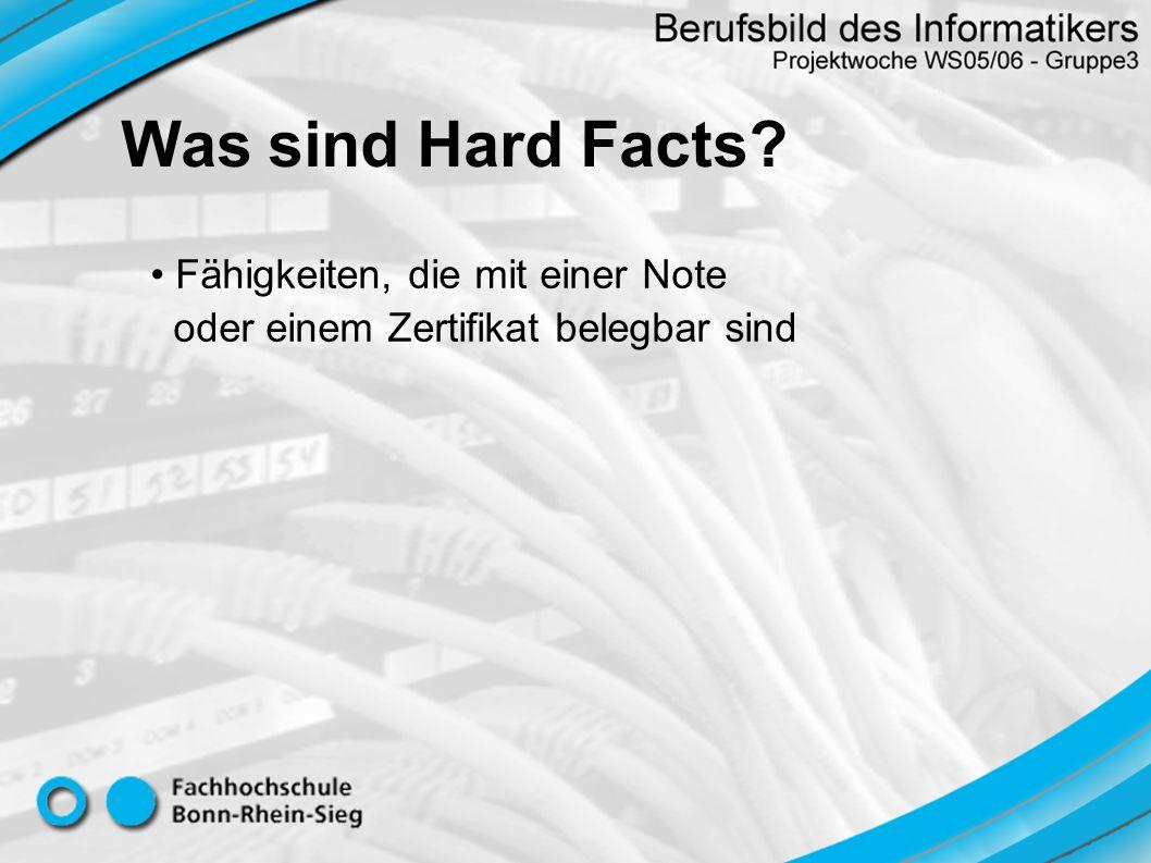 Was sind Hard Facts Fähigkeiten, die mit einer Note oder einem Zertifikat belegbar sind