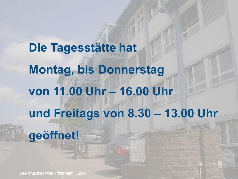 Die Tagesstätte hat Montag, bis Donnerstag von 11.00 Uhr – 16.00 Uhr