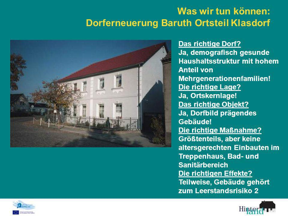 Was wir tun können: Dorferneuerung Baruth Ortsteil Klasdorf