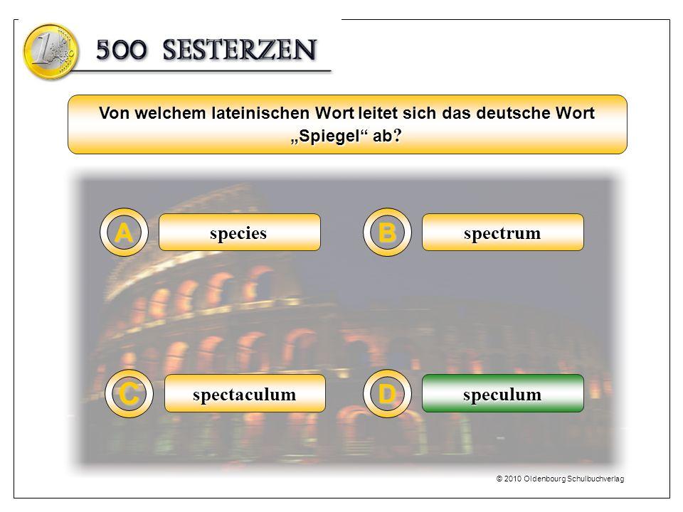 C A B D species spectrum spectaculum speculum speculum