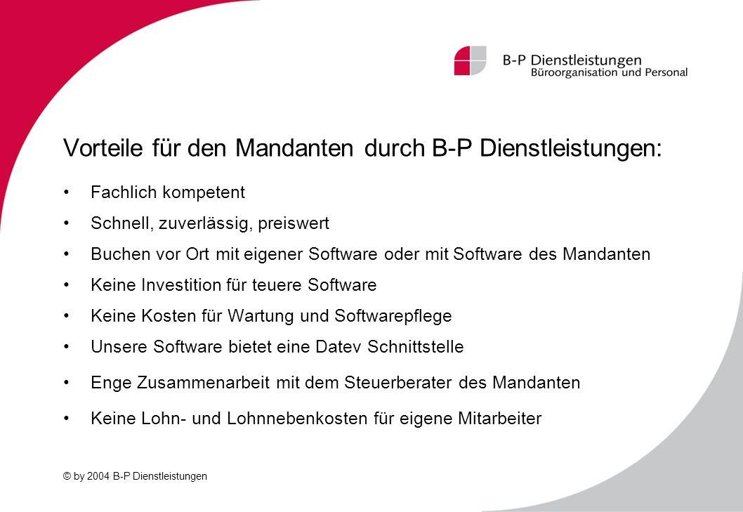 Vorteile für den Mandanten durch B-P Dienstleistungen: