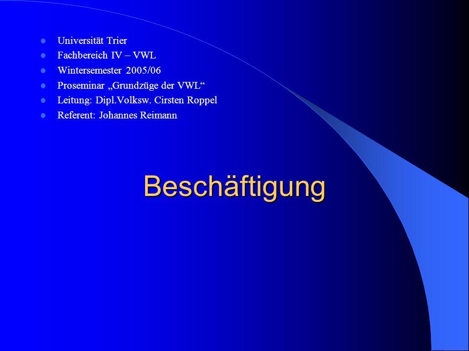 Beschäftigung Universität Trier Fachbereich IV – VWL