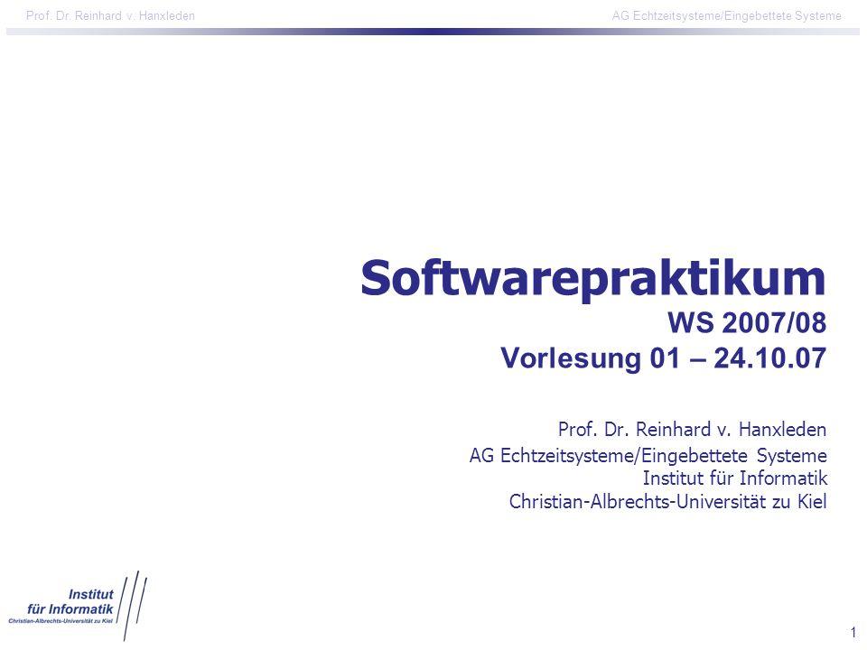 Softwarepraktikum WS 2007/08 Vorlesung 01 – 24. 10. 07 Prof. Dr