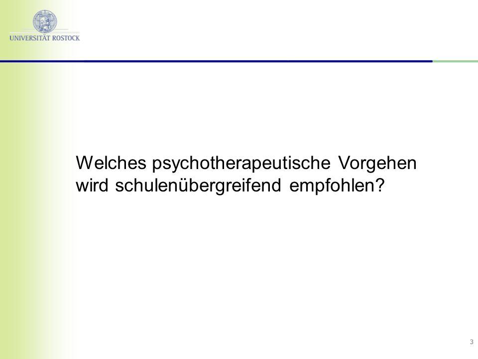 Welches psychotherapeutische Vorgehen