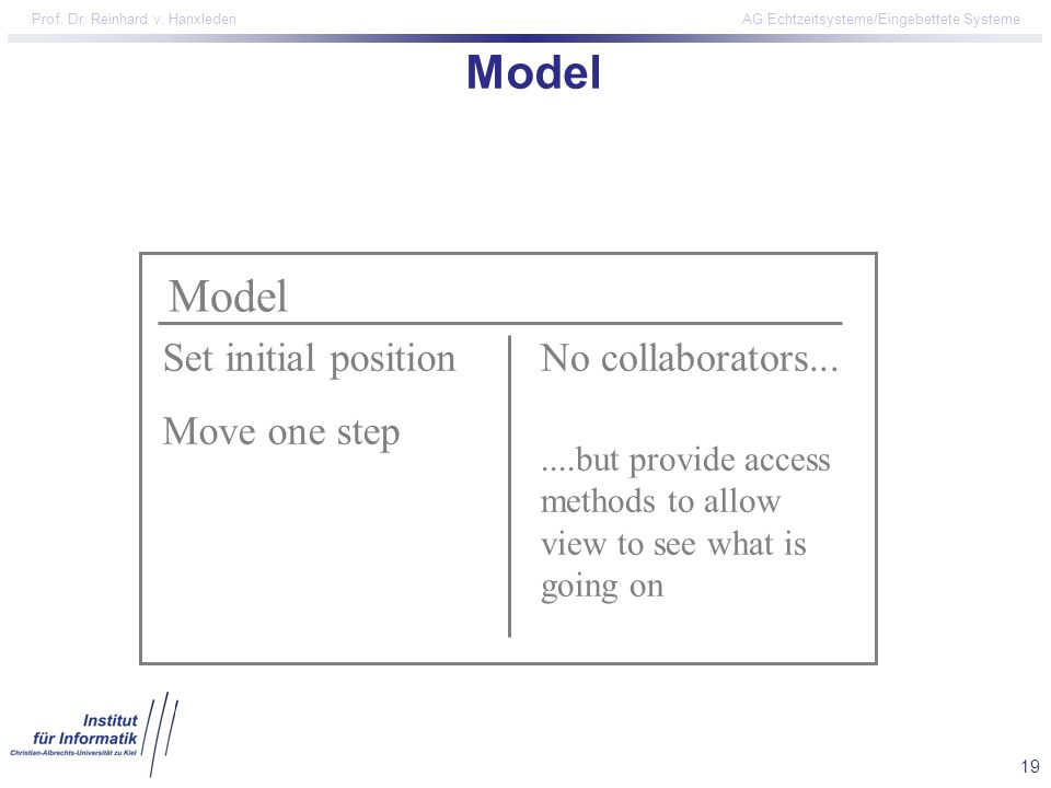 Model Model Set initial position Move one step