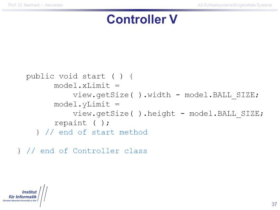 Controller V public void start ( ) {