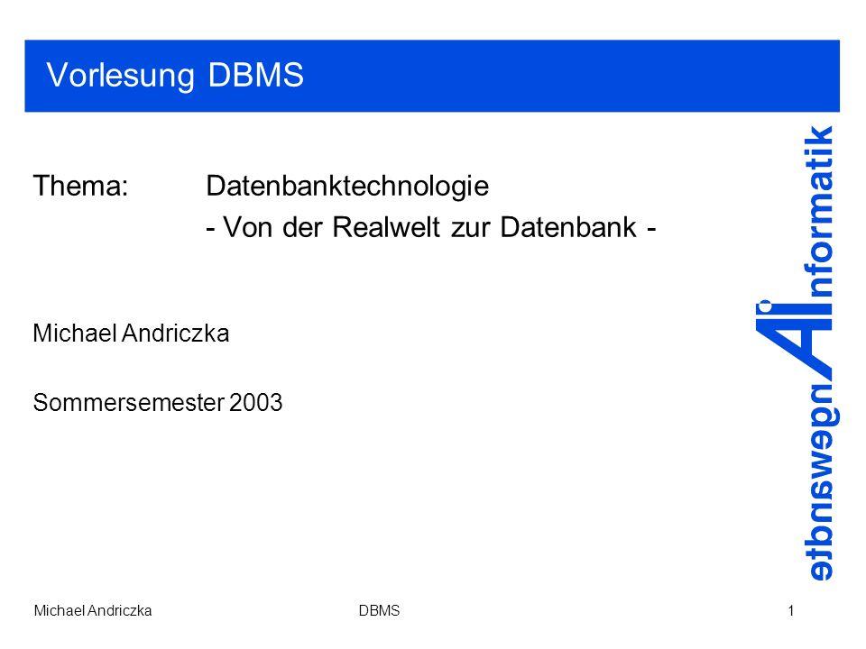 Vorlesung DBMS Thema: Datenbanktechnologie