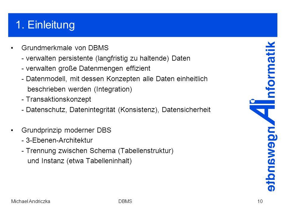 1. Einleitung Grundmerkmale von DBMS