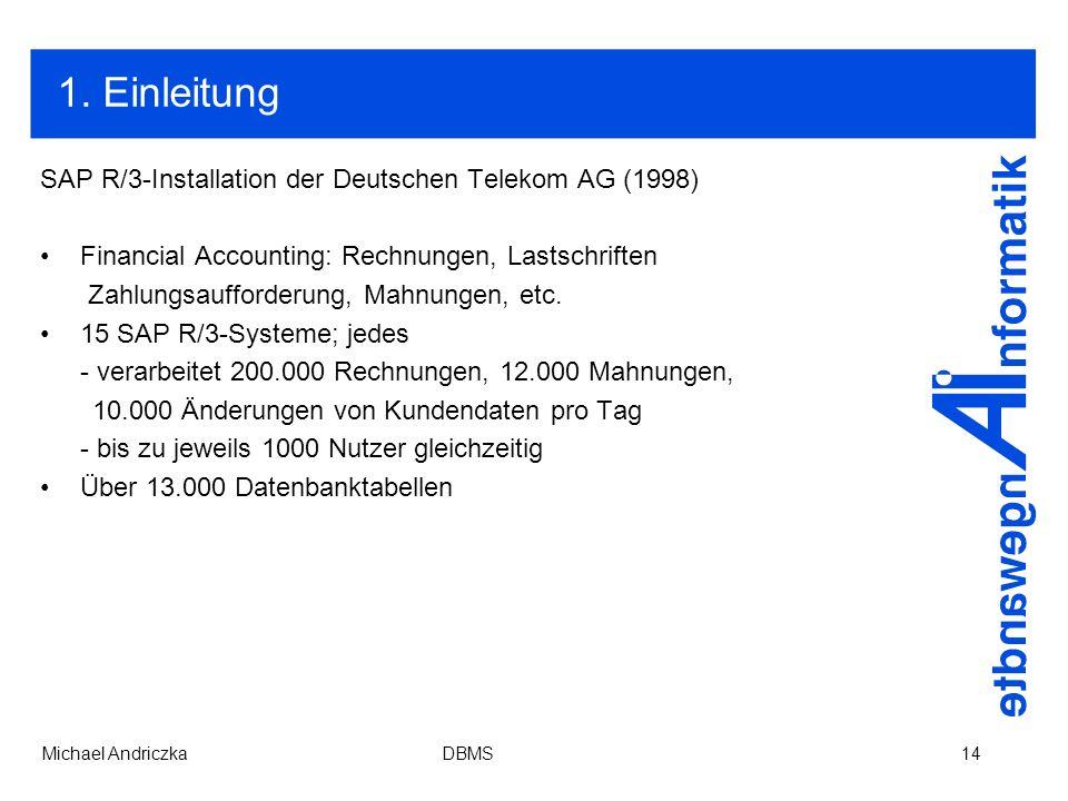 1. Einleitung SAP R/3-Installation der Deutschen Telekom AG (1998)