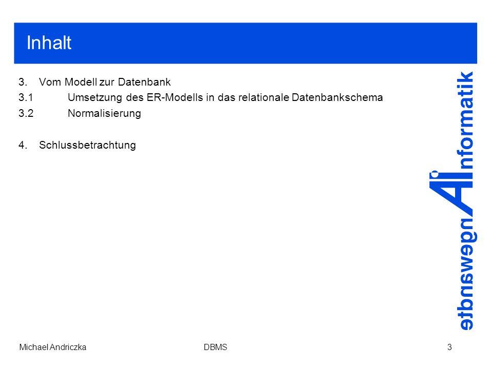 Inhalt 3. Vom Modell zur Datenbank