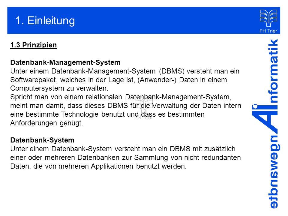 1. Einleitung 1.3 Prinzipien Datenbank-Management-System