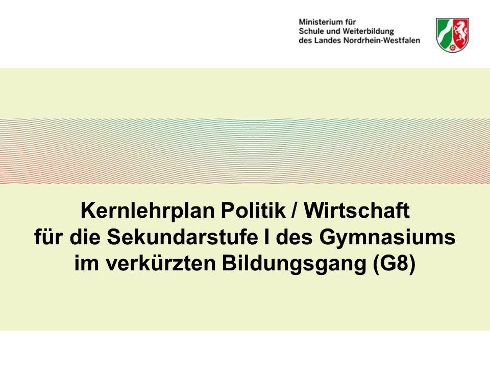 Kernlehrplan Politik / Wirtschaft für die Sekundarstufe I des Gymnasiums im verkürzten Bildungsgang (G8)