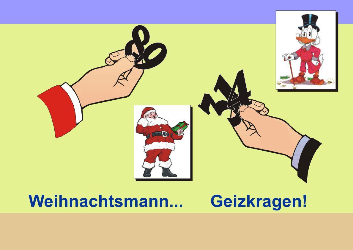 Weihnachtsmann... Geizkragen!