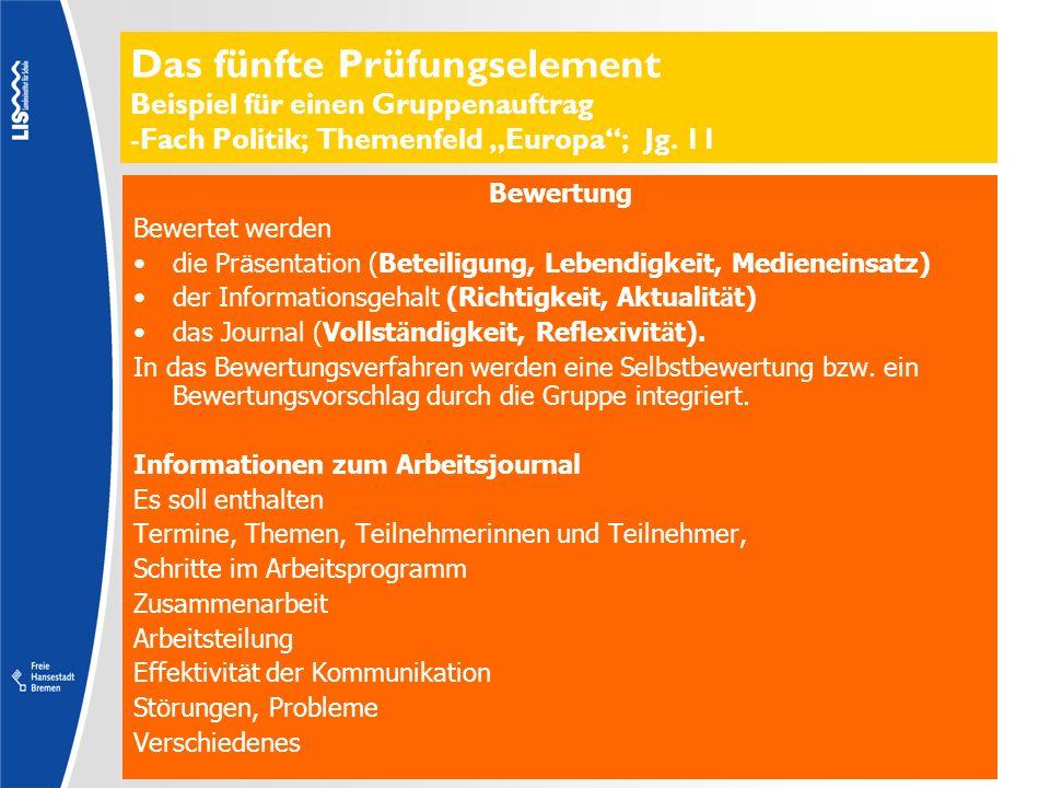 """Das fünfte Prüfungselement Beispiel für einen Gruppenauftrag -Fach Politik; Themenfeld """"Europa ; Jg. 11"""