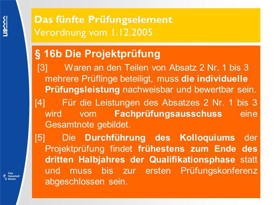 Das fünfte Prüfungselement Verordnung vom 1.12.2005