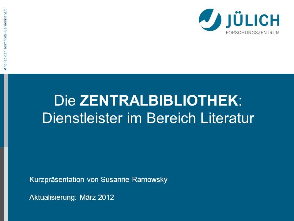 Kurzpräsentation von Susanne Ramowsky Aktualisierung: März 2012
