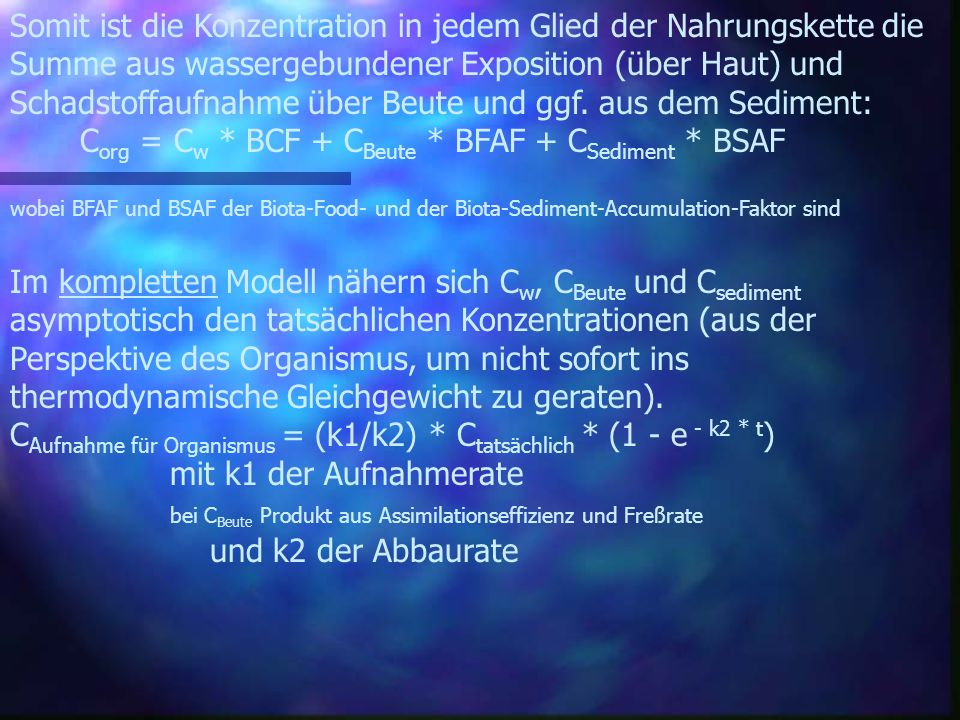 Corg = Cw * BCF + CBeute * BFAF + CSediment * BSAF