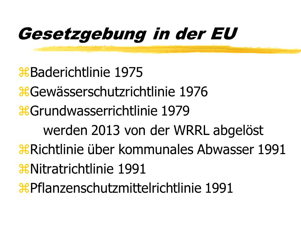 Gesetzgebung in der EU Baderichtlinie 1975