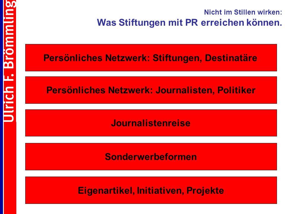 . Persönliches Netzwerk: Stiftungen, Destinatäre