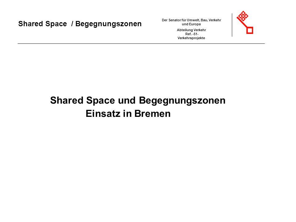 Shared Space und Begegnungszonen Einsatz in Bremen