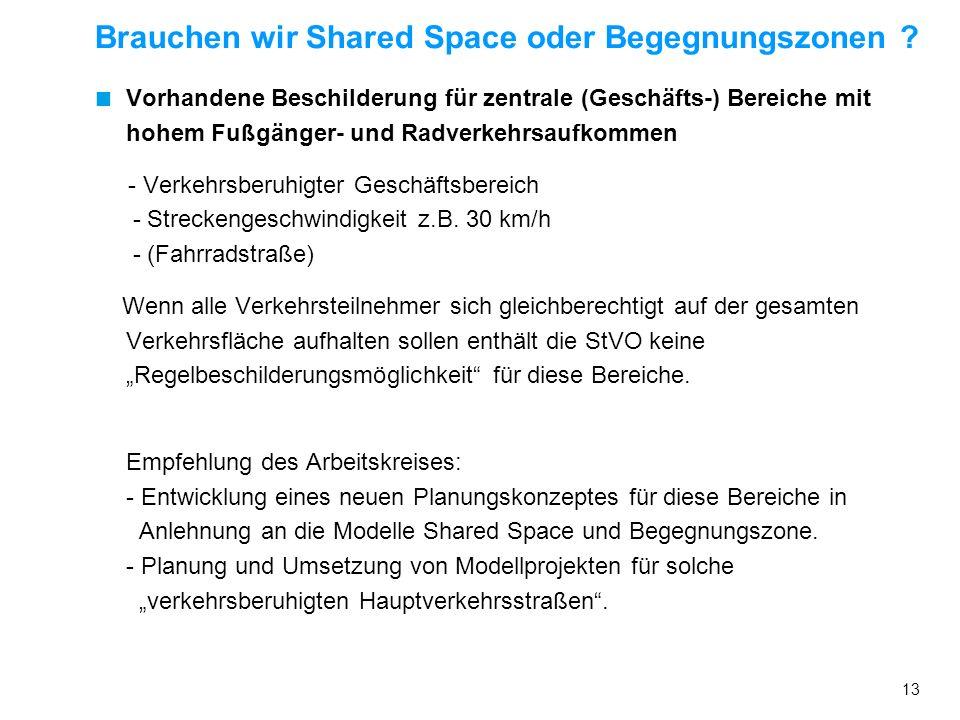 Brauchen wir Shared Space oder Begegnungszonen