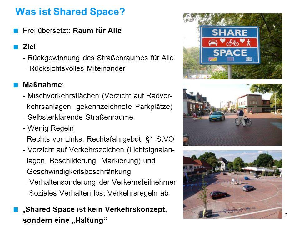 Was ist Shared Space Frei übersetzt: Raum für Alle