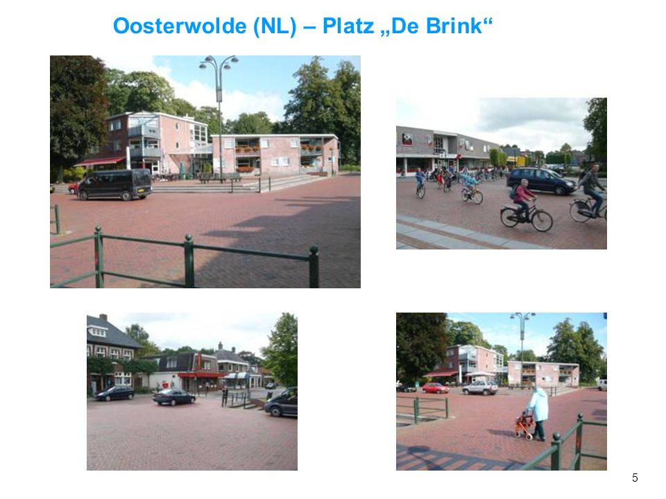 """Oosterwolde (NL) – Platz """"De Brink"""