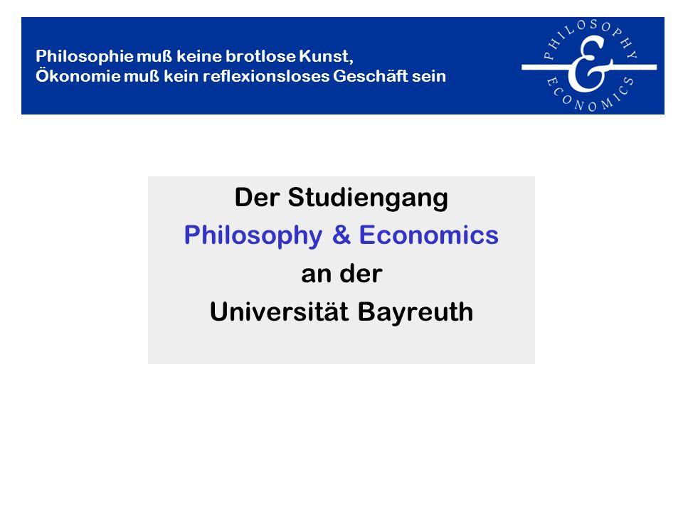Der Studiengang Philosophy & Economics an der Universität Bayreuth