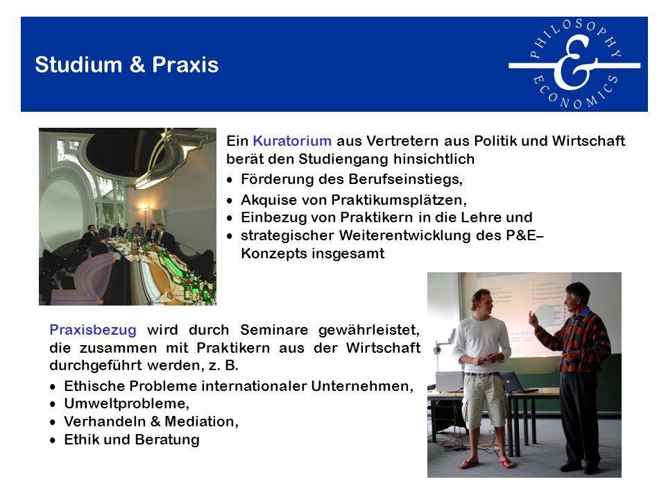 Studium & PraxisEin Kuratorium aus Vertretern aus Politik und Wirtschaft berät den Studiengang hinsichtlich.