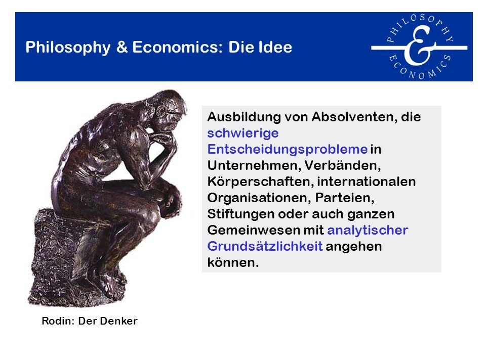 Philosophy & Economics: Die Idee