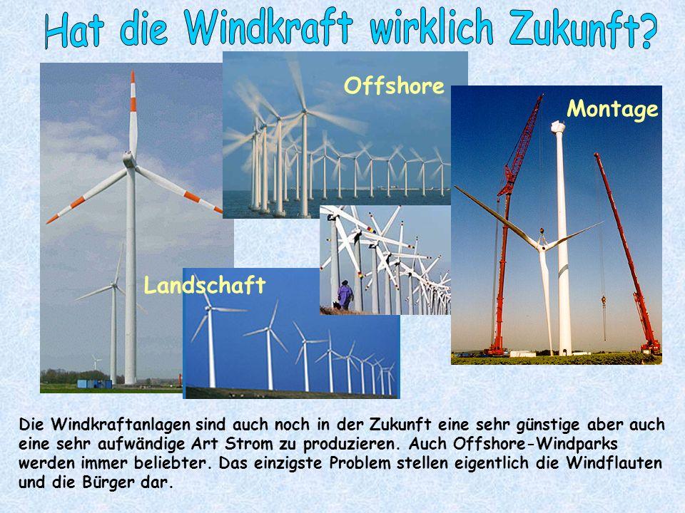 Hat die Windkraft wirklich Zukunft