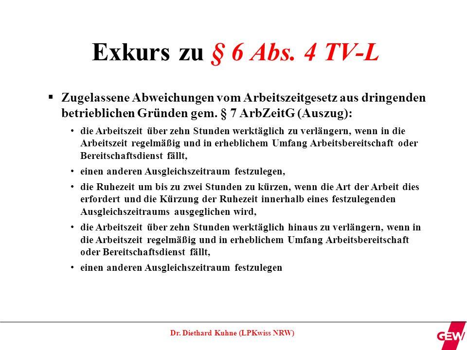 Exkurs zu § 6 Abs. 4 TV-L Zugelassene Abweichungen vom Arbeitszeitgesetz aus dringenden betrieblichen Gründen gem. § 7 ArbZeitG (Auszug):